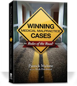 Winning Medical Malpractice Cases: With Rules of the Road Technique