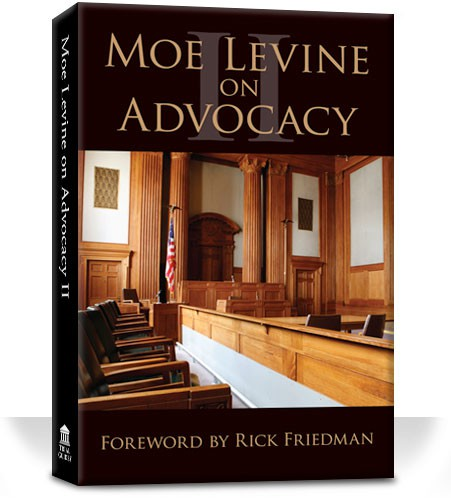 Moe Levine on Advocacy II