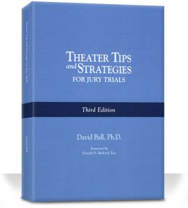 Theater Tips and Strategies for Jury Trials