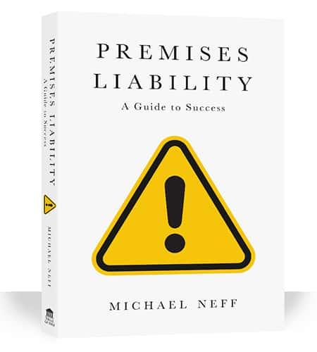 Premises Liability Michael Neff